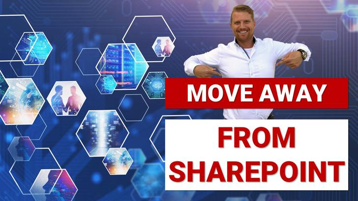 Move Away from SharePoint