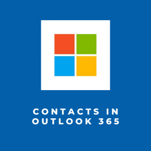 Contacts in Outlook 365