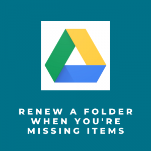 Renew a folder when you missing items