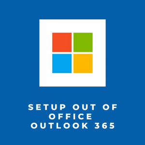Setup Out of Office Outlook 365