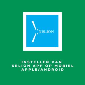 Instellen van Xelion App op mobiel Apple/Android